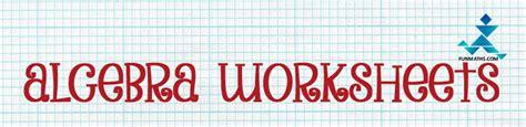 fun math worksheets  high school algebra