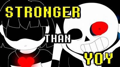 Sans Stronger Than Animation Battle Undertale Song
