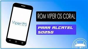 Rom Viperos Coral Para Alcatel 5025g Pop 3