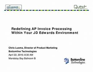 Ap invoice processing for jd edwards bottomline technologies for Jd edwards invoice processing