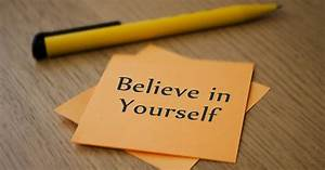 Imp Life Lessons   How To Believe In Yourself   Best