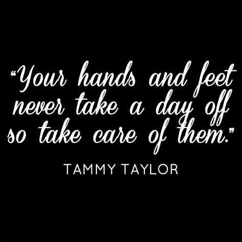 Nails Quotes Sayings Tammy Taylor Nail Quotes Tammy Taylor Quotes Pinterest