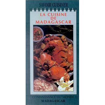 cuisine malgache la cuisine malgache achat livre achat prix fnac