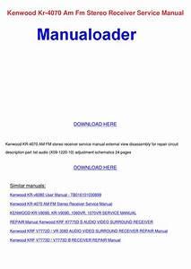 Repair Manual Kenwood Krf X7775d S Audio Video Surround Receiver