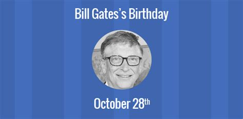Birthday of Bill Gates: Co-founder Microsoft