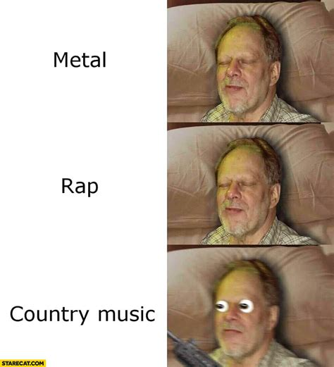 Las Vegas Shooting Memes - stephen paddock metal rap country music reaction meme las vegas shooting starecat com