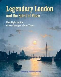 Legendary London and the Spirit of Place | Gatekeeper Trust