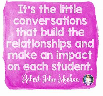 Relationships Build Students Classroom Quotes Ways Own