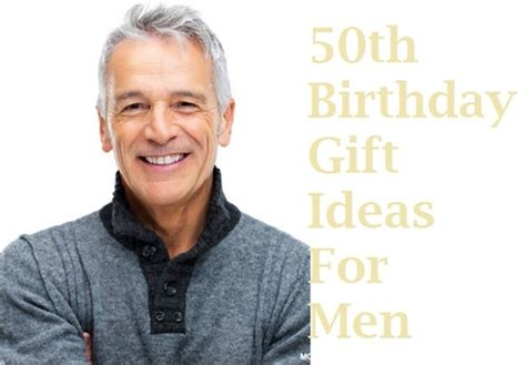 Gifts Design Ideas For Men Turning 50 Best On