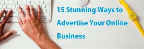 stunning ways  advertise   business colblog