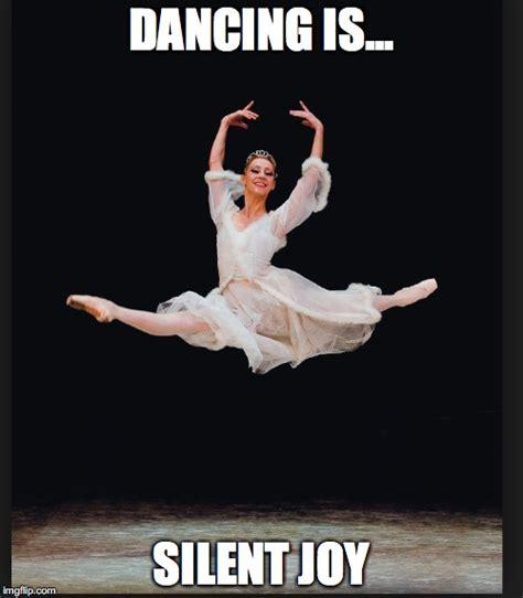 Joy Meme - dancing is silent joy imgflip