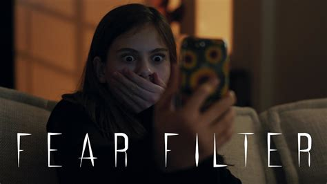 fear filter  snapchat horror short youtube