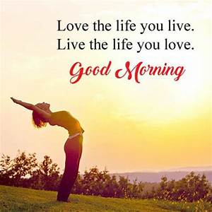 56 Good Morning... Beautiful Morning Wish Quotes
