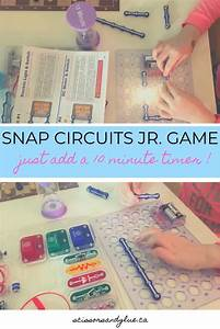 Snap Circuits Jr  Game  Just Add A 10 Minute Timer