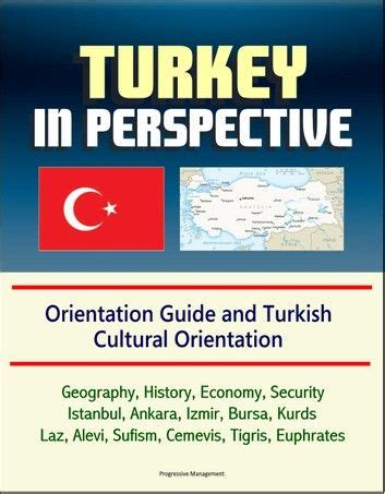 Turkey in Perspective: Orientation Guide and Turkish ...