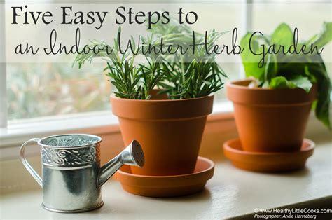 Five Easy Steps To An Indoor Winter Herb Garden