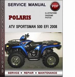 Polaris Atv Sportsman 500 Efi 2008 Factory Service Repair Manual Download Pdf