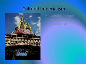 Cultural Imperialism |authorSTREAM