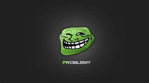 Funny Meme Hd Problem Wallpaper Desktop Hd Wallpaper Download Free Image Picture Photo On