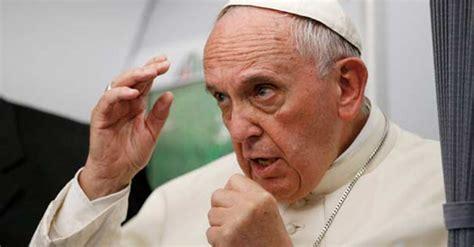 Resultado de imagen de papa francisco enfadado
