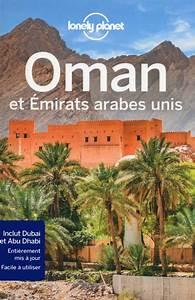 Oman Guide De Voyage Sultanat D39Oman Lonely Planet