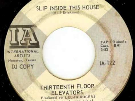 Thirteenth Floor Elevators Slip Inside This House by 13th Floor Elevators Slip Inside This House Mono 45 Mix