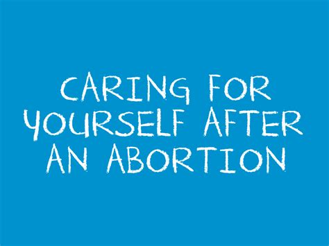 Caring For Yourself After An Abortion
