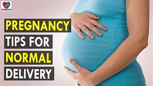 Pregnancy Tips for Normal Delivery - Health Sutra - Best ...