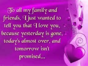 quotes and sayings to all my family and friends