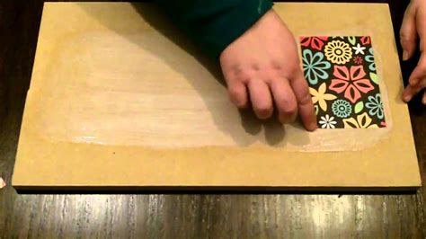 How to Decoupage With Mod Podge (without bubbles and