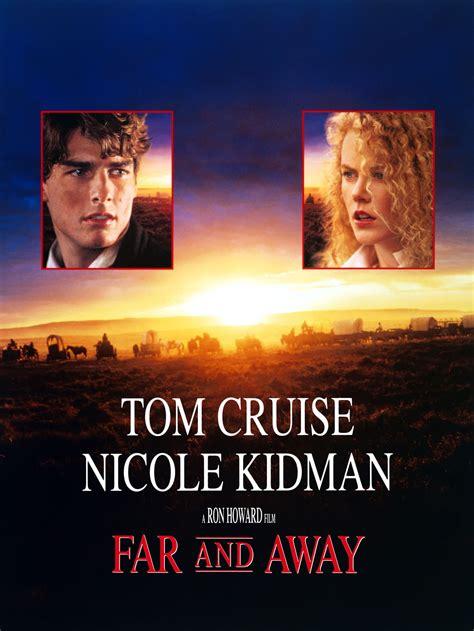 Far And Away Movie Trailer, Reviews And More Tvguidecom