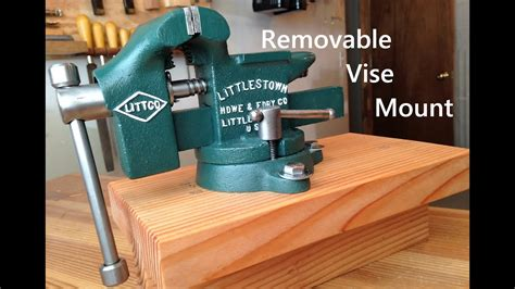 removable bench vise mount youtube