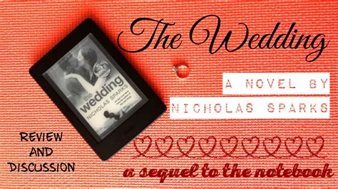 The Wedding By Nicholas Sparks Book Review || Falling In