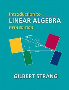 Introduction to Linear Algebra, 5th Edition