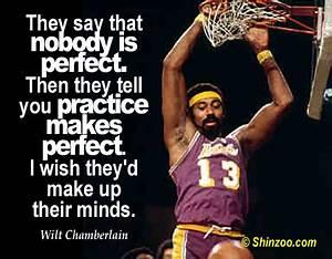 Wilt Chamberlai... Dumb Basketball Player Quotes