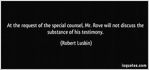 At the request of the special counsel, Mr. Rove will not ...