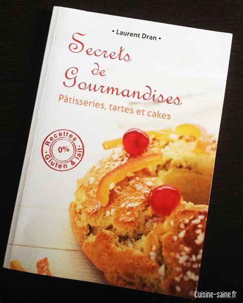 recette cuisine sans gluten recettes sans gluten ni lait secrets de gourmandises de