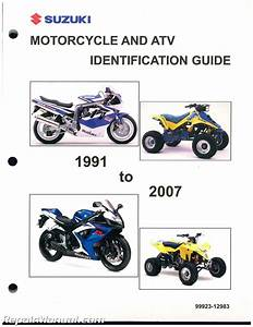 1991  U2013 2007 Suzuki Motorcycle Atv Identification Guide