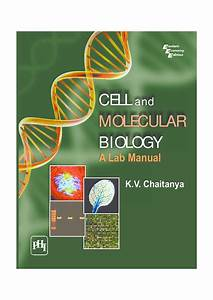 Download Cell And Molecular Biology   A Lab Manual By K V
