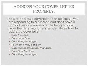 cover letter addressed to human resources - writing a cover letter tips and instructions ppt video