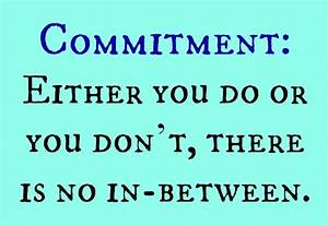 Commitment Commitment Quotes