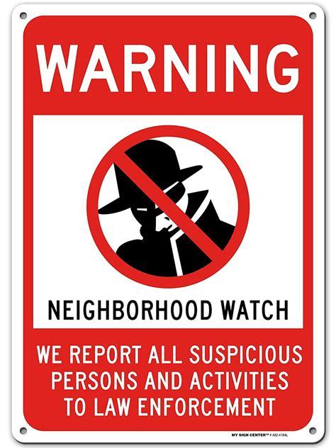 Warning Neighborhood Watch Sign Suspicious Activity Report ...