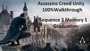 Assassins Creed Unity Sequence 3 Memory 1 100% Walkthrough ...