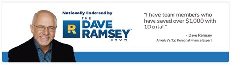Dave ramsey only endorses the best. 1Dental.NET | Affordable Dental Plans for Individual and Family