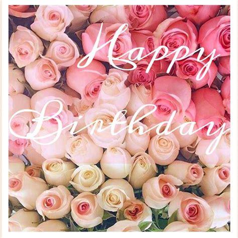 Happy Birthday Roses Images Best 25 Happy Birthday Ideas On