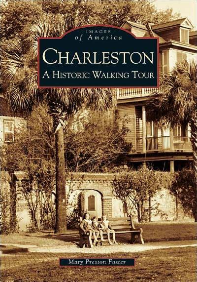 barnes and noble charleston sc charleston south carolina a historic walking tour