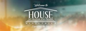 House Of Prayer And Praise  U2013 House Of Prayer And Praise
