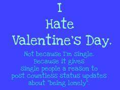 I hate Valentine's Day on Pinterest | Valentines Day ...