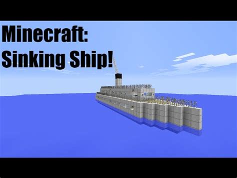 minecraft titanic sinking animation sinking ship minecraft animation doovi