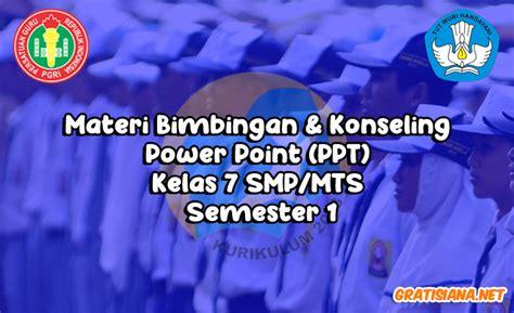 0 ratings0% found this document useful (0 votes). Materi Bimbingan Konseling Power Point (PPT) Kelas 7 SMP ...